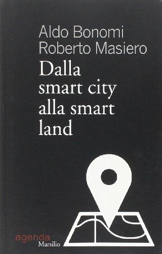 Zoom IMG-2 dalla smart city alla land