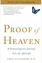 Proof of Heaven: A Neurosurgeon's Journey Into the Afterlife by Eben Alexander M D (2012-10-23) Library Binding