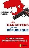 Les gangsters et la République par Ploquin