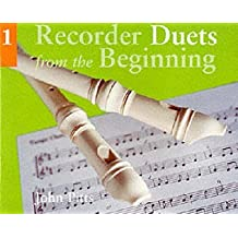 [Recorder Duets from the Beginning: Pupil's Book Bk.1] (By: John Pitts) [published: May, 2003]