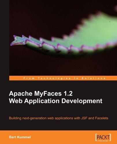 Apache MyFaces 1.2 Web Application Development by Bart Kummel (2010-03-02)
