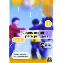 JUEGOS MOTORES PARA PRIMARIA -6 a 8 años- (Libro+CD) (Educación Física/Pedagogía/Juegos) - 9788480197977
