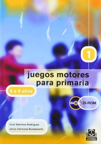 JUEGOS MOTORES PARA PRIMARIA -6 a 8 años- (Libro+CD) (Educación Física / Pedagogía / Juegos) - 9788480197977