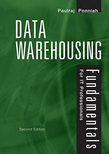 data-warehousing-fundamentals-for-it-professionals-a-comprehensive-guide-for-it-professionals