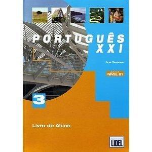 Portugues Xxi: Nivel 3. Livro Aluno by Ana Teresa Tavares (2005-11-02)