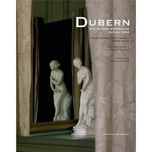 Dubern, une maison bordelaise 1894-2014