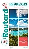 Guide du Routard Guadeloupe  2020: (St Martin, St Barth (+ rando et plongées)