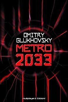Metro 2033 di [Glukhovsky, Dmitry]