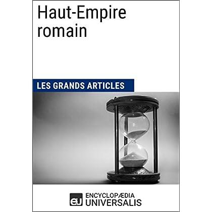 Haut-Empire romain: Les Grands Articles d'Universalis