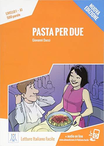 Pasta per due - Nuova Edizione: Livello 1 / Lektüre + Audiodateien als Download (Letture Italiano Facile)