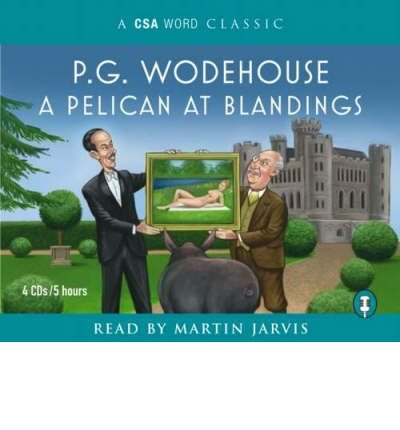 A Pelican at Blandings (CSA Word) (CD-Audio) - Common