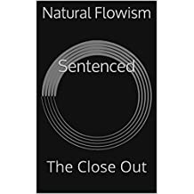 Sentenced: The Close Out (English Edition)