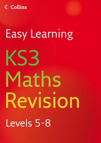 Easy Learning – KS3 Maths Revision 5–8: Revision Levels 5-8