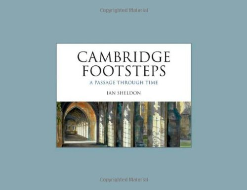 Cambridge Footsteps: A Passage through Time