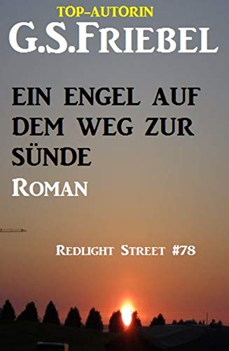 Ein Engel auf dem Weg der Sünde: Redlight Street #78 (German ...