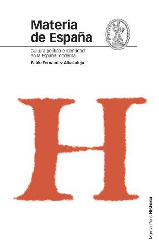 Materia de España: Cultura, política e identidad en la España moderna (Estudios)