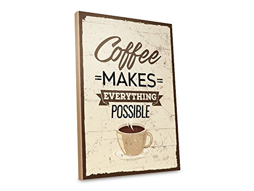 Holzschild mit Spruch – COFFEE MAKES EVERYTHING POSSIBLE – shabby chic retro vintage nostalgie deko Typografie-Grafik-Bild bunt im used-look aus MDF-Holz, Schild, Wandschild, Türschild,
