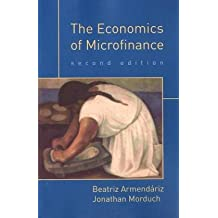 Economics of Microfinance (The Economics of Microfinance)