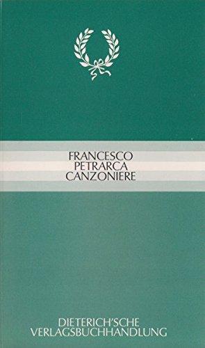 Canzoniere: Zweisprachige Auswahl. Italienisch - Deutsch
