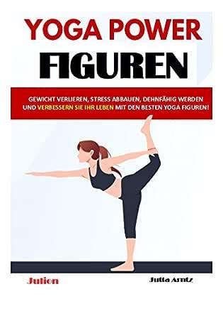 Das beste Yoga, um Gewicht zu verlieren