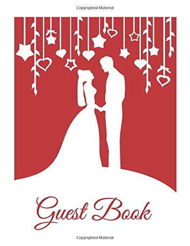Guest Book: White & Red Wedding Guest Book (Paperback), Romantic Mr and Mrs Bride and Groom silhouette design A4 Wedding Guest Book, 8.5