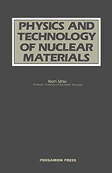 Physics And Technology Of Nuclear Materials por Ioan Ursu epub