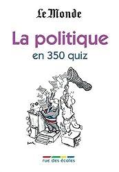 La politique en 350 quiz