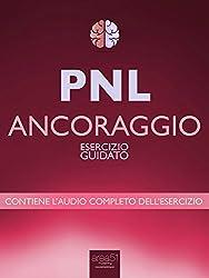 PNL - Ancoraggio: Esercizio guidato