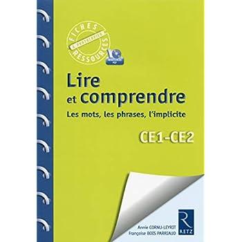 Lire et comprendre CE1-CE2 (+ CD-Rom)