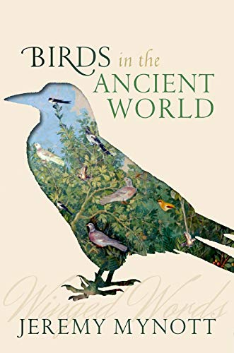 Birds in the Ancient World: Winged Words -