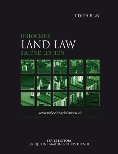 Unlocking Land Law Second Edition (Unlocking the Law)