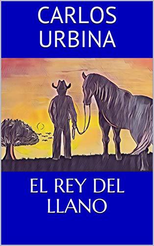 EL REY DEL LLANO