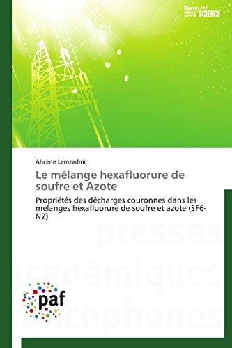 Le mélange hexafluorure de soufre et azote