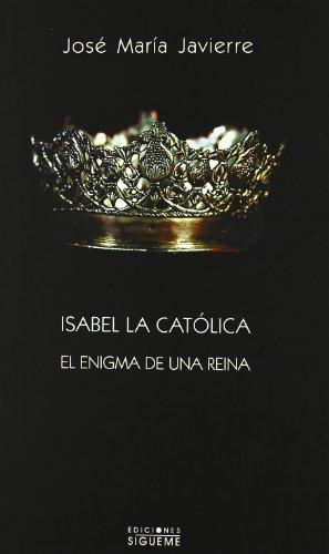 isabel-la-catolica-el-enigma-de-una-reina-el-rostro-de-los-santos