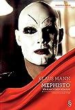 Mephisto: Bir Kariyerin Roman?