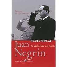 Juan Negrín (Biografías y Memorias)