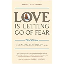 Love Is Letting Go of Fear, Third Edition.