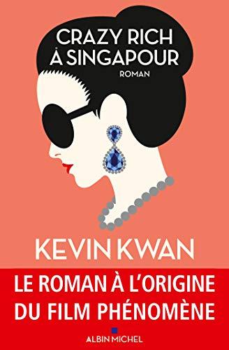 Crazy rich à Singapour (A.M. ROM.ETRAN) par Kevin Kwan