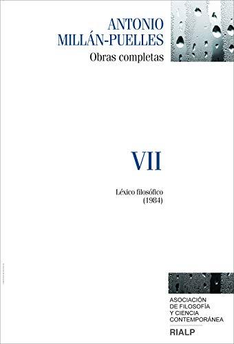 Millán-Puelles. VII. Obras completas: Léxico filosófico (1984) (Obras Completas de Antonio Millán-Puelles) eBook: Antonio Millán-Puelles: Amazon.es: Tienda ...
