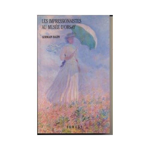 Les impressionnistes au musée d'Orsay
