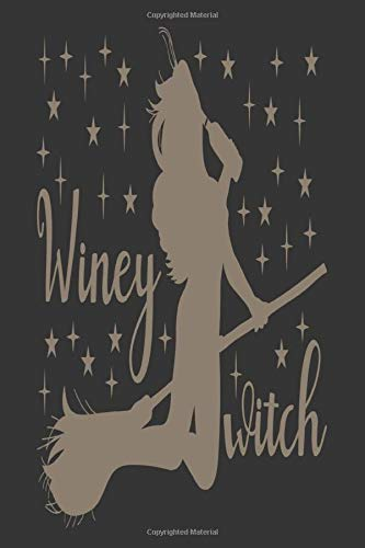 Winey Witch: Wine Journal And Record Keeper  For Wine Tasters And Lovers
