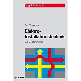 Elektro-Installationstechnik by Hans G Boy (2007-07-05)