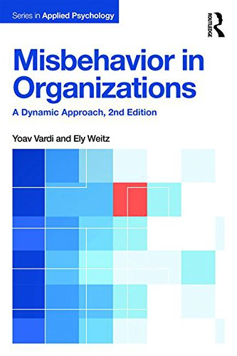 Misbehavior in Organizations: A Dynamic Approach (Applied Psychology Series) (English Edition)