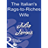 The Italian's Rags-to-Riches Wife (Mills & Boon Modern)