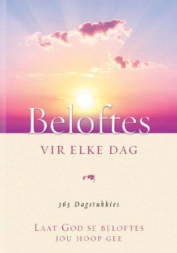 Beloftes vir elke dag: Laat God se beloftes jou hoop gee (Afrikaans Edition)