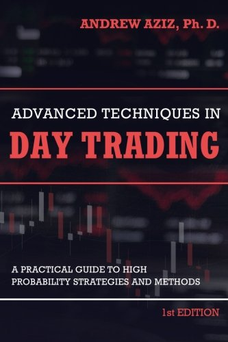 Pdf Download Advanced Techniques In Day Trading A Practical Guide