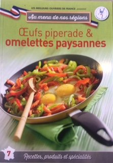 OEUF PIPERADE et OMELETTES PAYSANNES