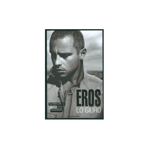 Eros. Lo Giuro