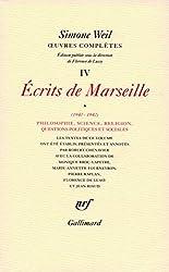 OEuvres complètes (Tome 4 Volume 1)-Écrits de Marseille (1940-1942))