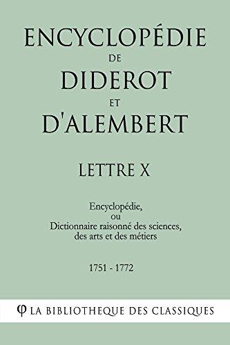 Encyclopédie de Diderot et d'Alembert - Lettre X par Denis Diderot